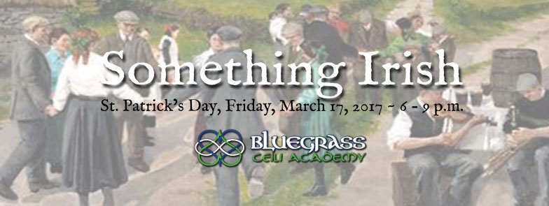 Bluegrass Ceili Academy Something Irish