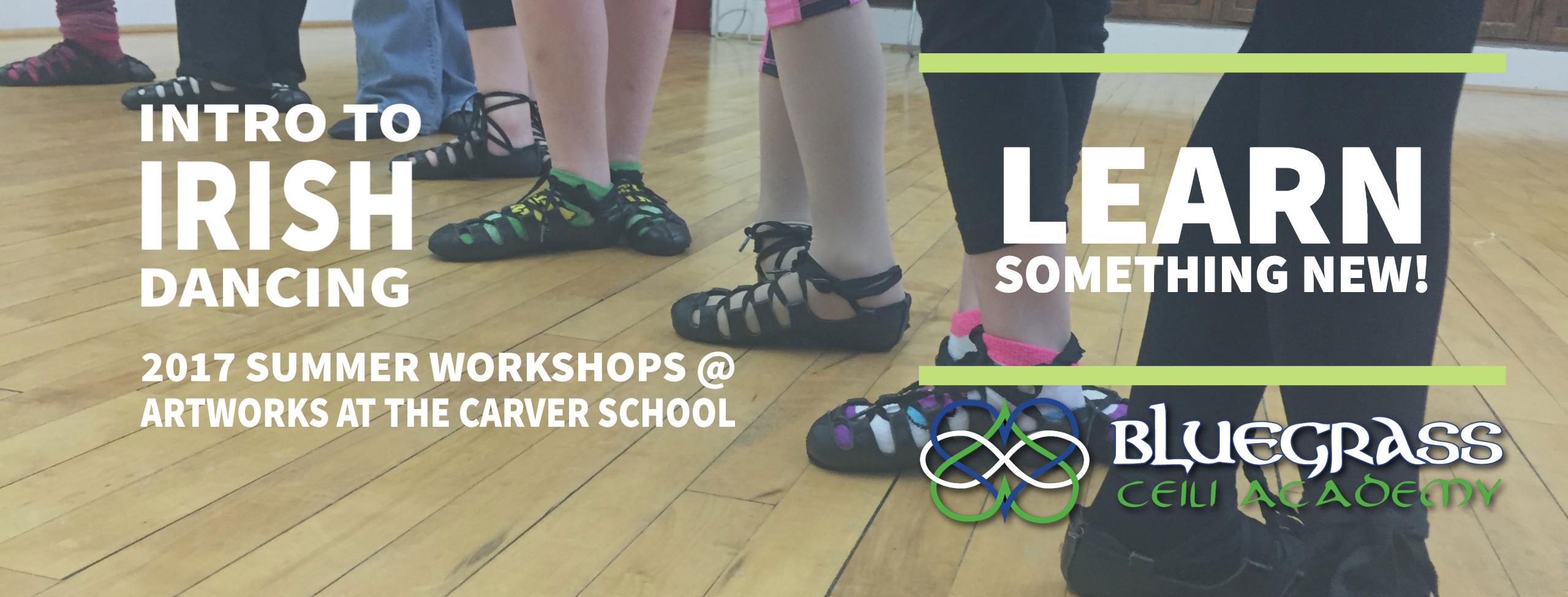 Learn Irish dance in Lexington this summer!