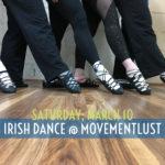 Irish Dance @ Movementlust